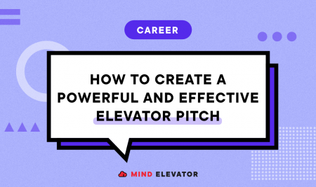 How to Create a Powerful and Effective Elevator Pitch