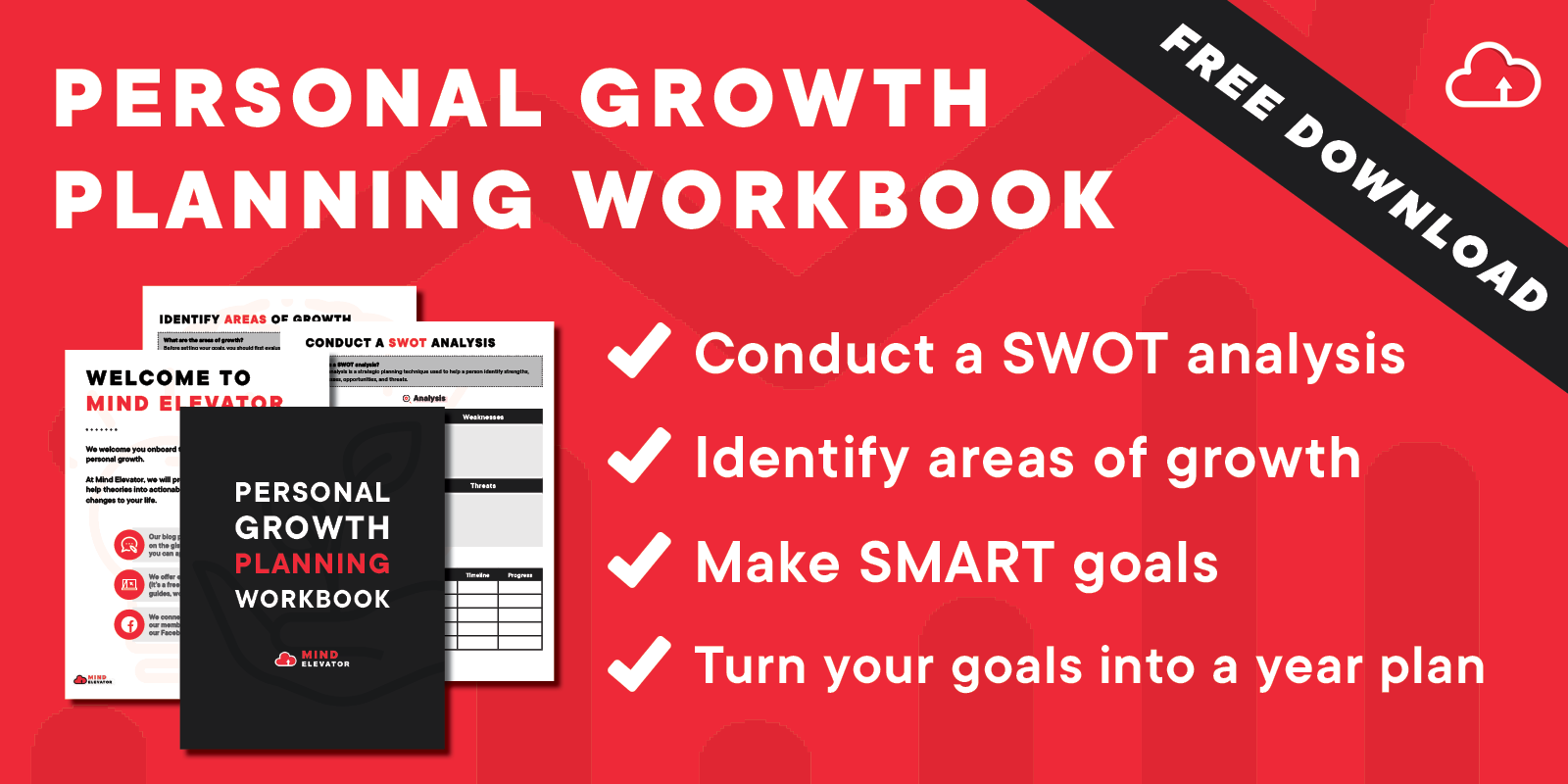 The Personal Growth Planning Workbook helps you conduct a SWOT analysis, identify areas of growth, make SMART goals and turn your goals into a year plan.