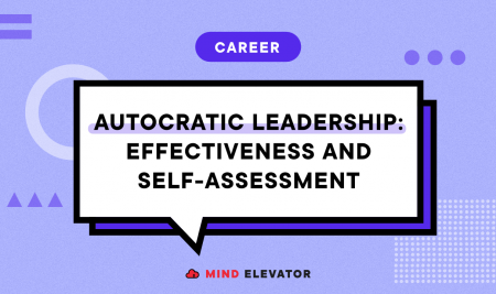 Autocratic Leadership: Effectiveness and Self-assessment