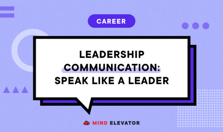 Leadership Communication: Speak like a Leader