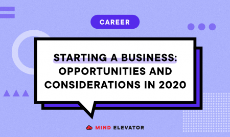 Starting a Business – Opportunities and Considerations in 2020